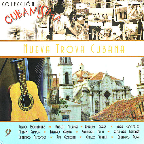 Play & Download Nueva Trova Cubana by Various Artists | Napster