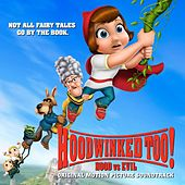 Hoodwinked Too! Hood vs. Evil (Original Motion Picture Soundtrack) by Various Artists