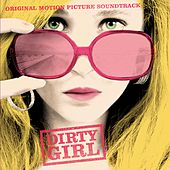 Dirty Girl by Various Artists