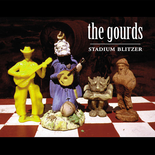 Play & Download Stadium Blitzer by The Gourds | Napster