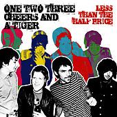 Play & Download Less Than The Half Price by One Two Three Cheers And A Tiger | Napster