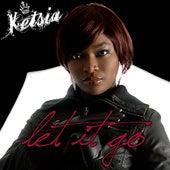 Let It Go by Ketsia