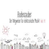 Budenzauber, Vol. 11 - Der Wegweiser für elektronische Musik by Various Artists
