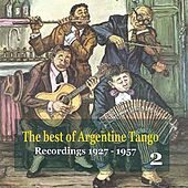 Play & Download The best of Argentine Tango Vol. 2 / 78 rpm recordings 1927 - 1957 by Various Artists | Napster