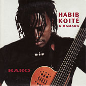Play & Download Baro by Habib Koité | Napster