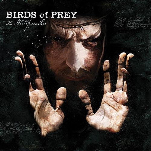 Play & Download The Hellpreacher by BIRDS OF PREY | Napster
