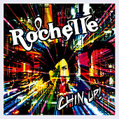 Chin Up by Rochelle