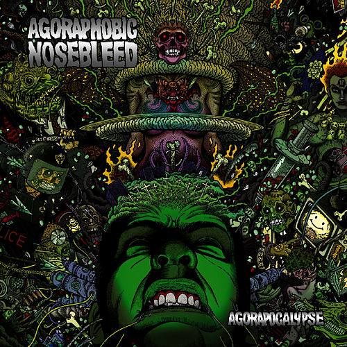 Play & Download Agorapocalypse by Agoraphobic Nosebleed | Napster