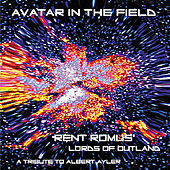 Rent Romus' Lords of Outland, Avatar In The Field by Rent Romus