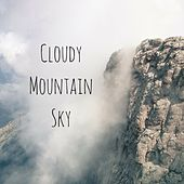 Cloudy Mountain Sky by Nature Sounds
