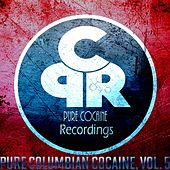 Pure Columbian Cocaine, Vol. 5 by Various