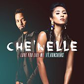 Love You Like Me (feat. Konshens) by Che'Nelle