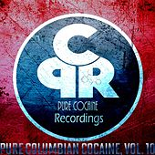 Pure Columbian Cocaine Vol. 10 by Various