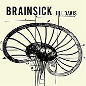 Brainsick by Jill Davis
