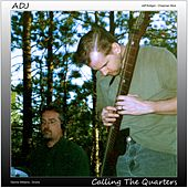 Calling the Quarters by adj