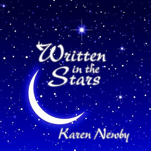 Written in the Stars by Karen Newby