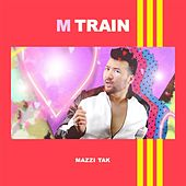 M Train by Mazzi Tak