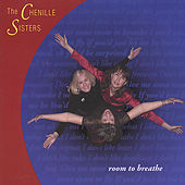 Play & Download Room To Breathe by The Chenille Sisters | Napster