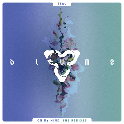 On My Mind (The Remixes) by 3LAU