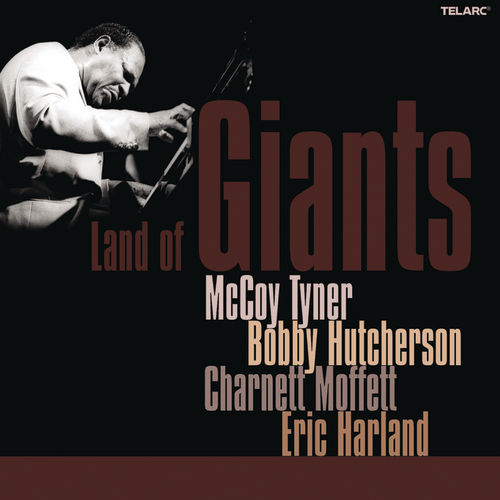 Play & Download Land Of Giants by McCoy Tyner | Napster