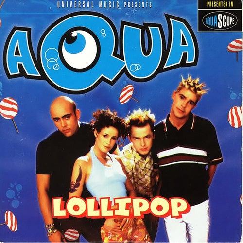 Lollipop (Candyman) - EP by Aqua