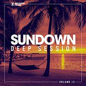 Sundown Deep Session, Vol. 12 by Various Artists