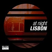 At Night - Lisbon by Various Artists