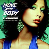 Move Your Body by T-Groove