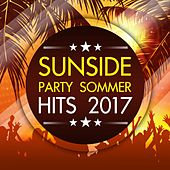 Sunside Party Sommer Hits 2017 von Various Artists
