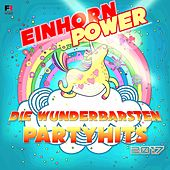 Einhornpower (Die wunderbarsten Partyhits 2017) by Various Artists