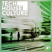 Tech House Culture #7 by Various Artists