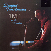 Stompin' Tom Live At The Horseshoe by Stompin' Tom Connors