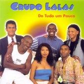 Grupo Lalas: De Tudo um Pouco by Various Artists