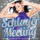 Schlager Meeting – Die besten Discofox Hits 2017 für deine Fox Party 2018 by Various Artists