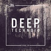 Deep & Technoid #39 by Various Artists