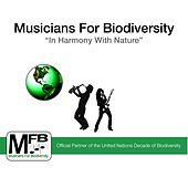 Musicians for Biodiversity: In Harmony with Nature by Various Artists