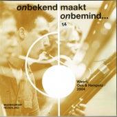 Onbekend Maakt Onbemind by Various Artists