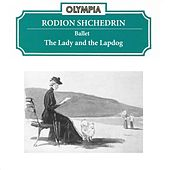 Rodion Shchedrin: The Lady with a Lapdog by Alexander Lazarev