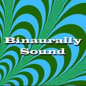 Binaurally Sound by Binaural Beats Brainwave Entrainment