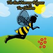 The Best Nursery Rhymes For Children by Nursery Rhymes