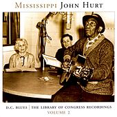 D.C. Blues - The Library of Congress Recordings, Vol. 2 by Mississippi John Hurt