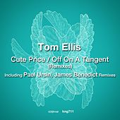 Cute Price / Off on a Tangent (Remixes) by Tom Ellis