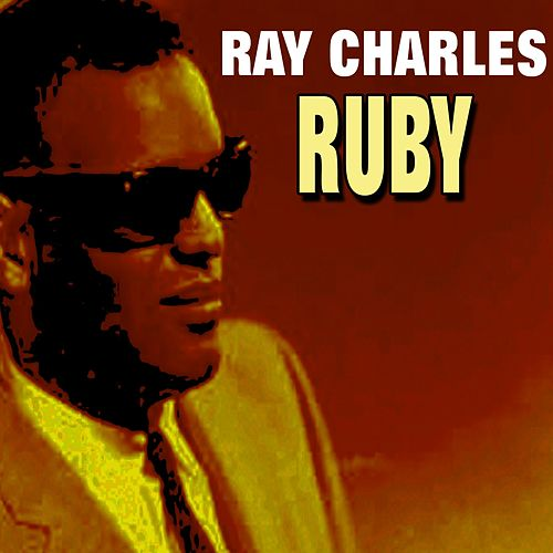 Ruby by Ray Charles