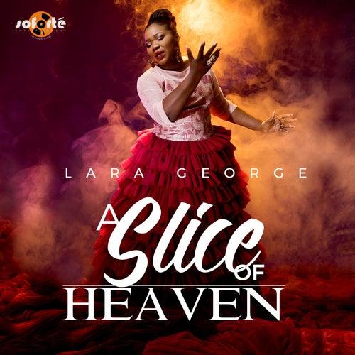 A Slice of Heaven by Lara George