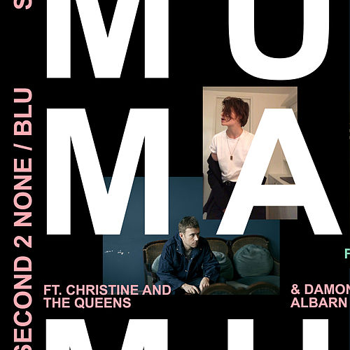 Second 2 None / Blu by Mura Masa