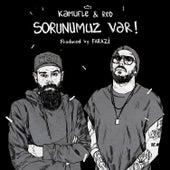 Sorunumuz Var by Red