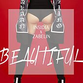 Beautiful by Insidia