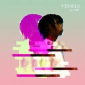 Vessels by Tru