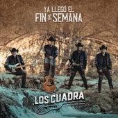 Ya Llegó el Fin de Semana by La Cuadra