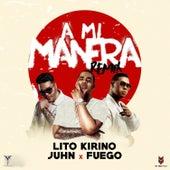 A Mi Manera Remix by Fuego